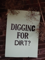 Digging for Dirt?, Winterbourne House and Garden